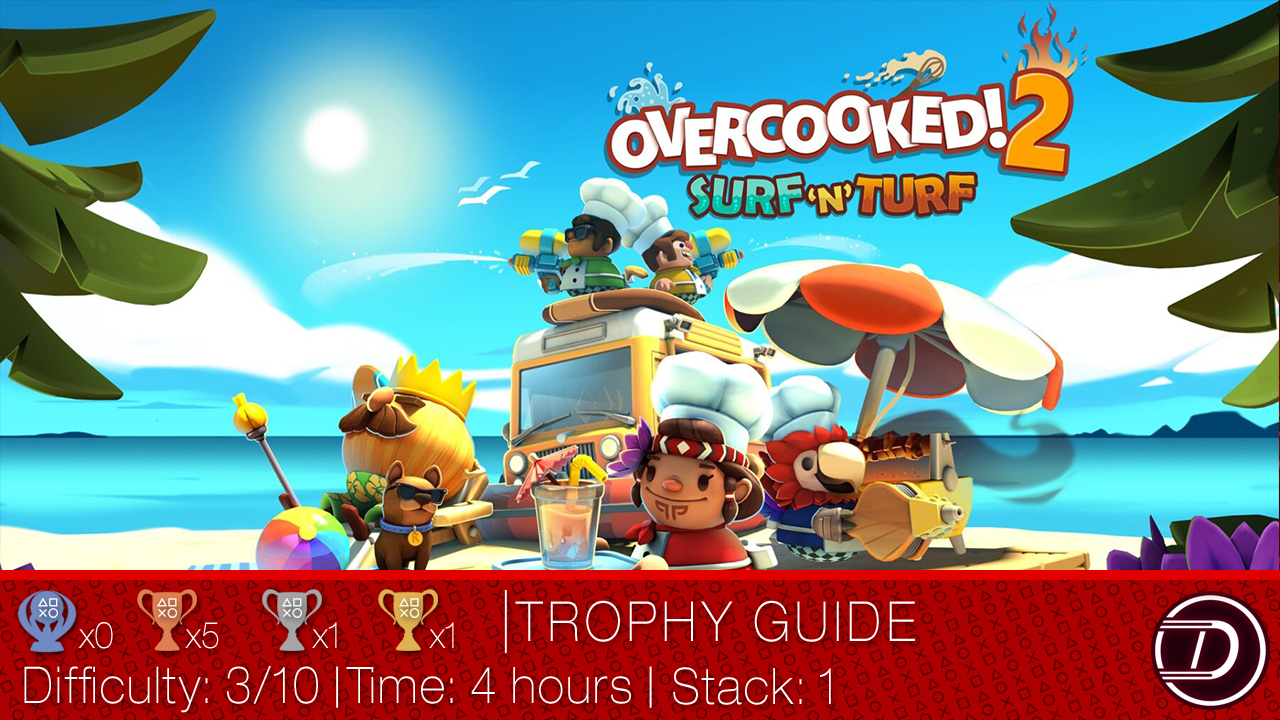 Overcooked 2 Surf 'n' Turf DLC Trophy Guide