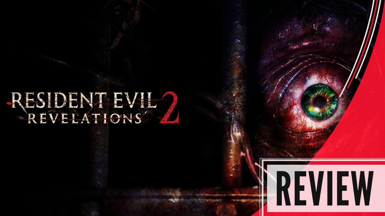 Resident Evil Revelations 2 Review (PS4)