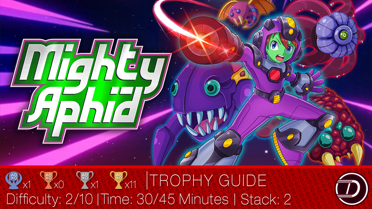 Mighty Aphid Trophy Guide