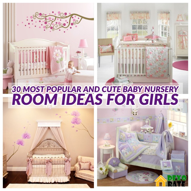 Most Popular And Cute Baby Nursery Room Ideas for Girls