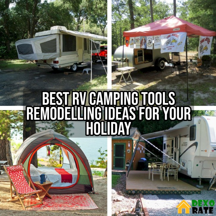 Best RV Camping Tools Remodelling Ideas For Your Holiday