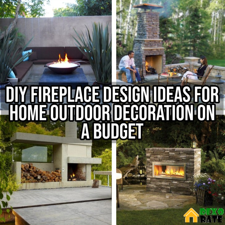 DIY Fireplace Design Ideas For Home Outdoor Decoration On a Budget