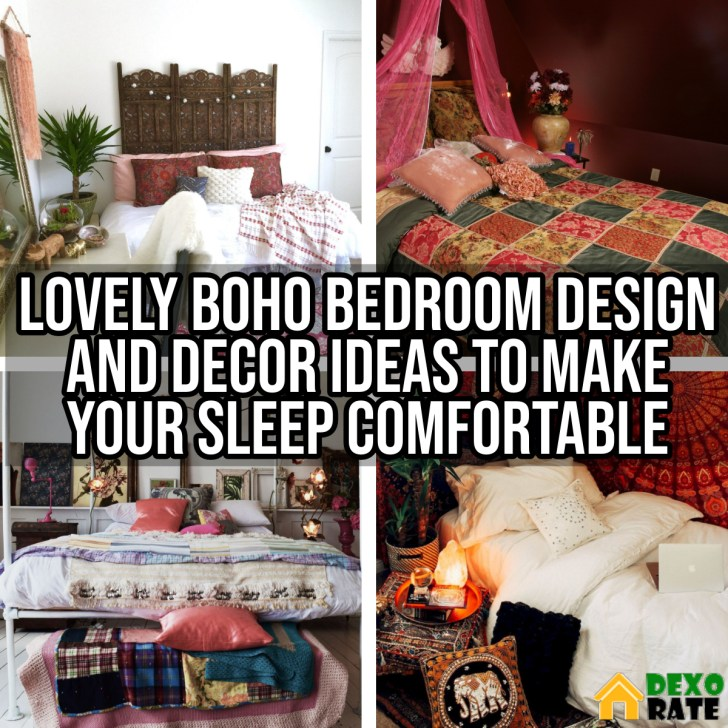 Lovely Boho Bedroom Design And Decor Ideas To Make Your Sleep Comfortable