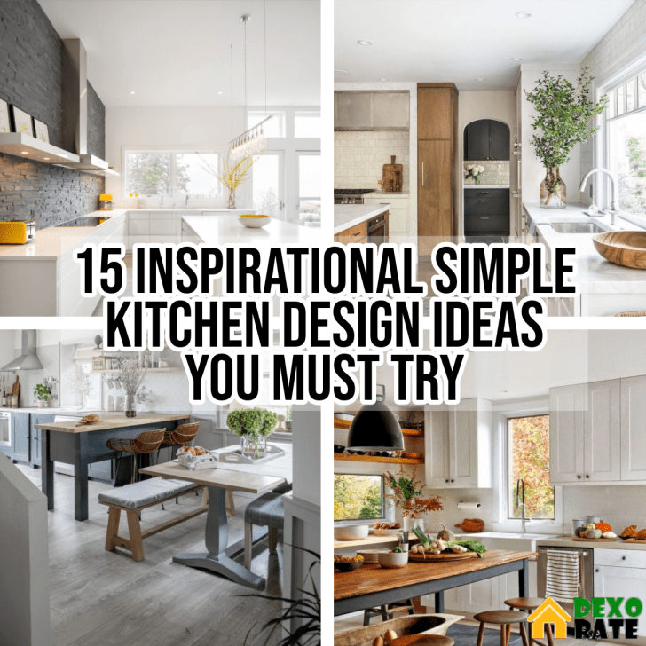 15 Inspirational Simple Kitchen Design Ideas You Must Try ...