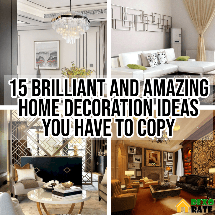 Brilliant And Amazing Home Decoration Ideas You Have To Copy
