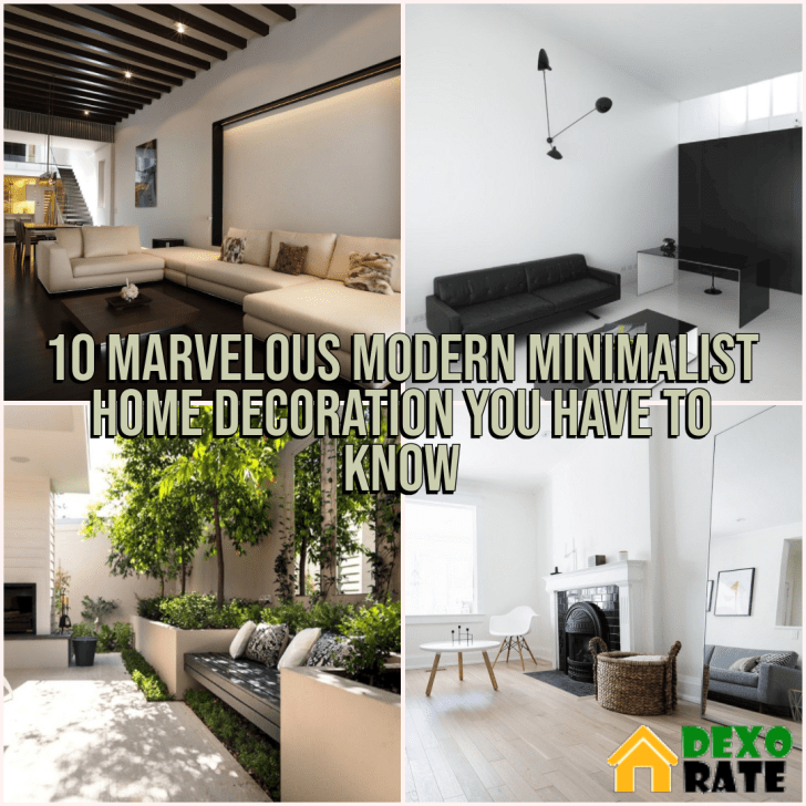 Modern Minimalist Home Decoration You Have To Know