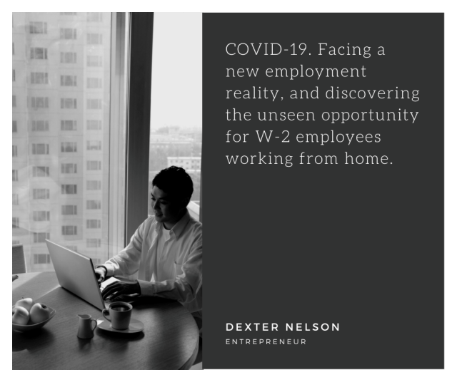 The Unseen Opportunity For W-2 Employees Working From Home