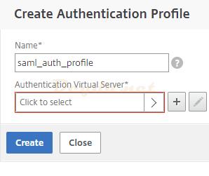 NetScaler Gateway Virtual Servers Basic Authentication Advanced Authentication SAML Authentication Profile
