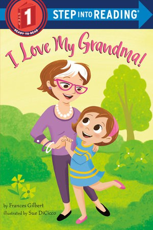 I love my grandma by Frances Gilbert