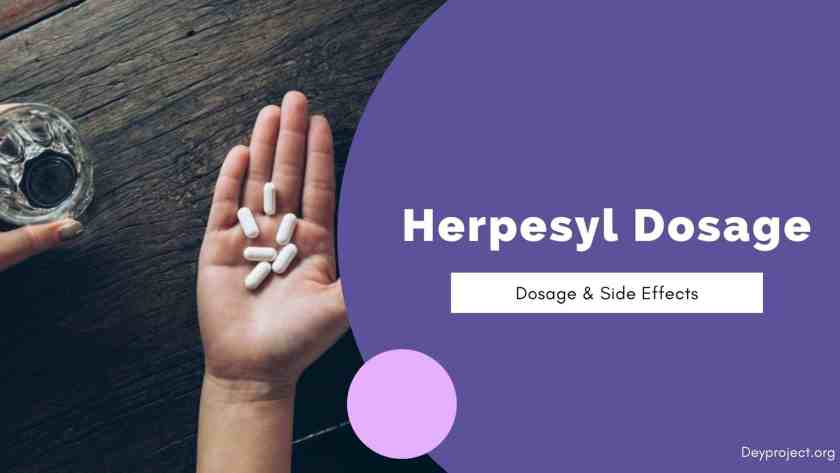 Herpesyl Supplement side effects &Dosage