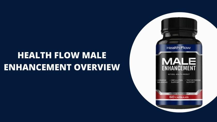 Health Flow Male Enhancement overview