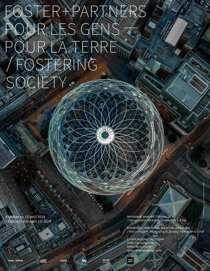 Press kit - Press release - Fostering Society: Foster + Partners: Exhibition on Responsible Architecture Pioneers at the UQAM Centre de Design - UQAM Centre de Design