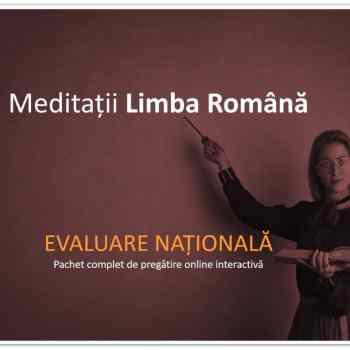 meditații limba română evaluarea națională