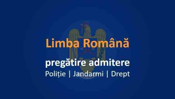 pregatire admitere romana politie jandarmi drept