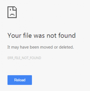Chrome says your file may have been moved or deleted - The