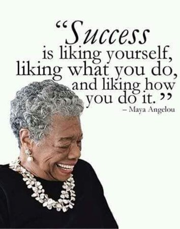 Maya Angelou - Quote