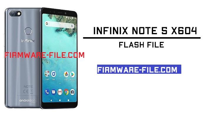 Infinix X604 Flash File,Infinix X604 Firmware,Infinix X604 Stock Rom,Infinix X604 Stock Firmware Rom,Android Firmware,Infinix Note 5 X604 Stock Firmware Rom,Infinix Note 5 X604 flash file,Infinix Note 5 X604 Stock rom,Infinix Note 5 X604 firmware,