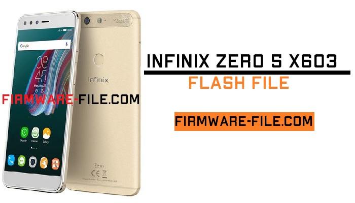 Infinix X603 Flash File,Infinix X603 Firmware,Infinix X603 Stock Rom,Infinix X603 Stock Firmware Rom,Android Firmware,Infinix Zero 5 X603 Stock Firmware Rom,Infinix Zero 5 X603 flash file,Infinix Zero 5 X603 Stock rom,Infinix Zero 5 X603 firmware,