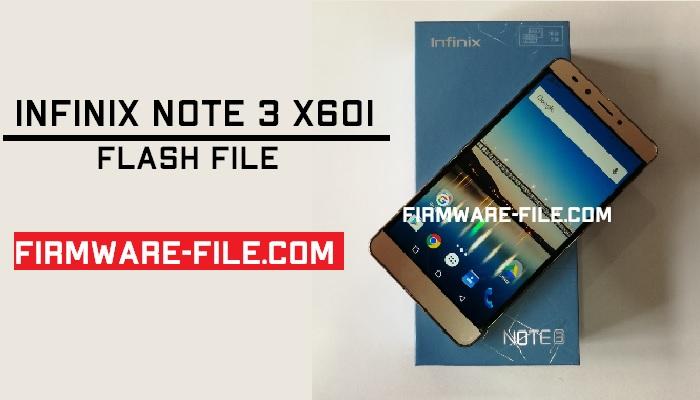 Infinix X603 Flash File,Infinix X603 Firmware,Infinix X603 Stock Rom,Infinix X603 Stock Firmware Rom,Android Firmware,Infinix Note 3 X601 Stock Firmware Rom,Infinix Note 3 X601 flash file,Infinix Note 3 X601 Stock rom,Infinix Note 3 X601 firmware,