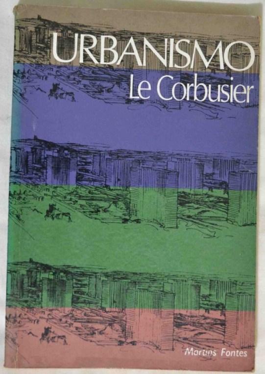 Le corbusier - Urbanismo 1