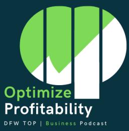 Optimize Profitability Business Podcast Logo