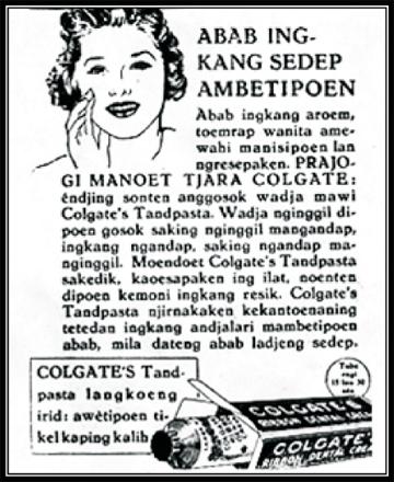 Hidup sehat dengan merawat gigi, dijelaskan dengan panduan lengkap,iklan memudahkan penduduk pribumi meningkatkan kualitas hidup. (Sumber: Koleksi Tempo Doeloe – mht)