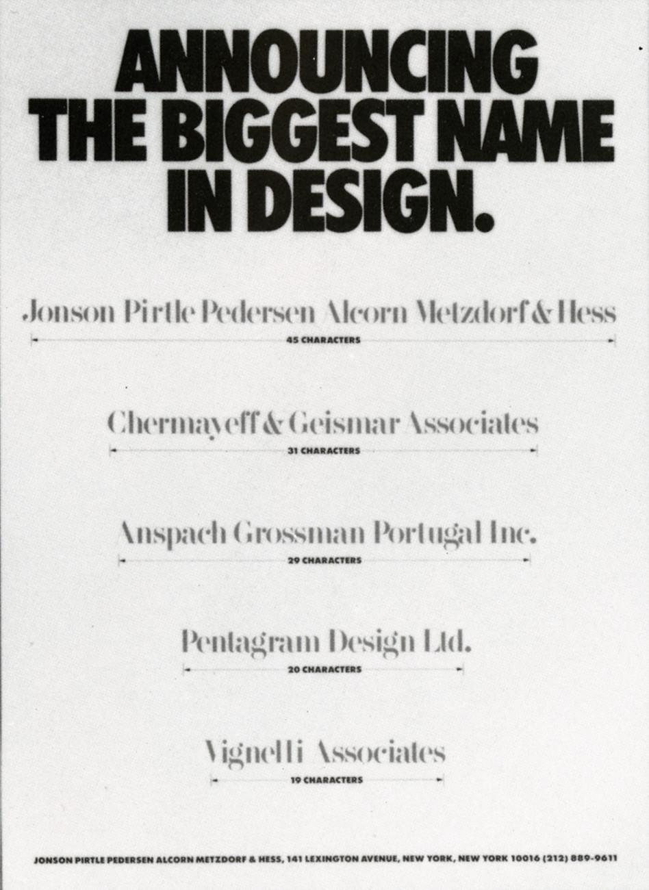 Announcing the Biggest Name in Graphic Design: Jonson Pirtle Pedersen Alcorn Metzdorf & Hess, New York, New York, 1986
