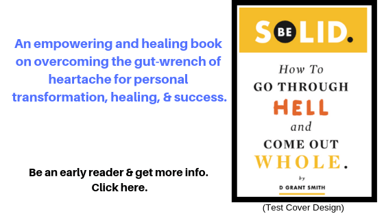 be solid the book overcome heartbreak healing peace rejection dgrantsmith