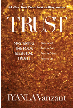 trust mastering the four essential trusts Iyanla vanzandt my 2020 reading list