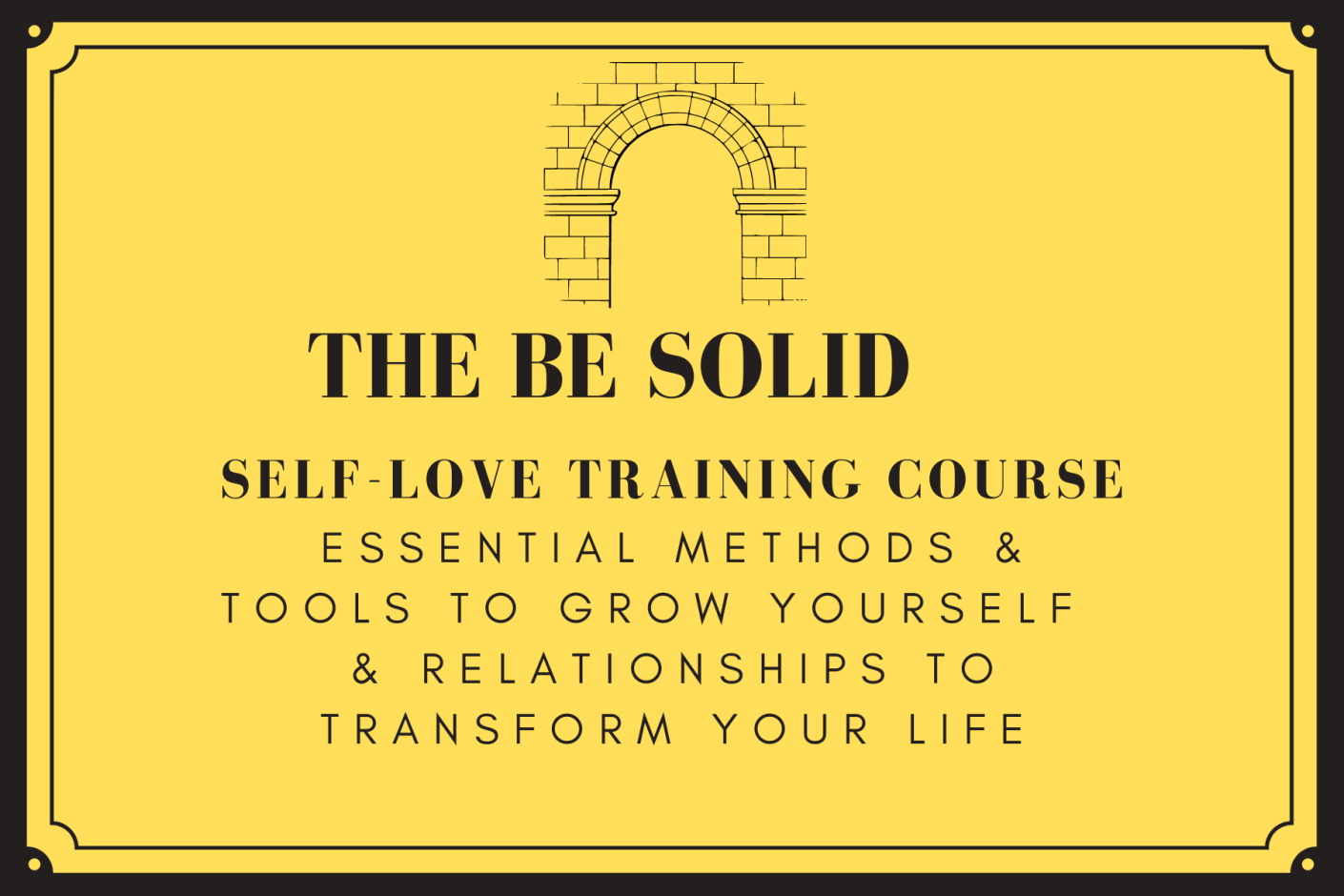self-love training course be solid dgrantsmith