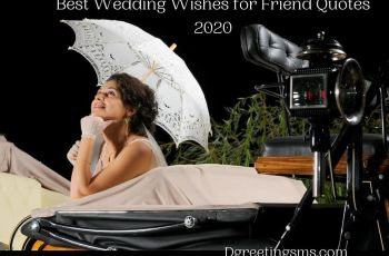 Best Wedding Wishes for Friend Quotes 2020