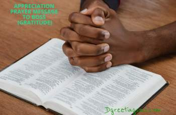 Appreciation prayer message to boss (Gratitude)