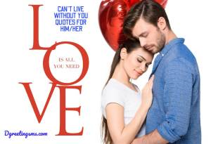 Can't live without you quotes for him/her