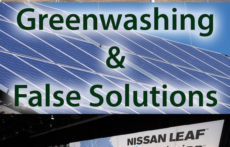 Greenwashing False Solutions