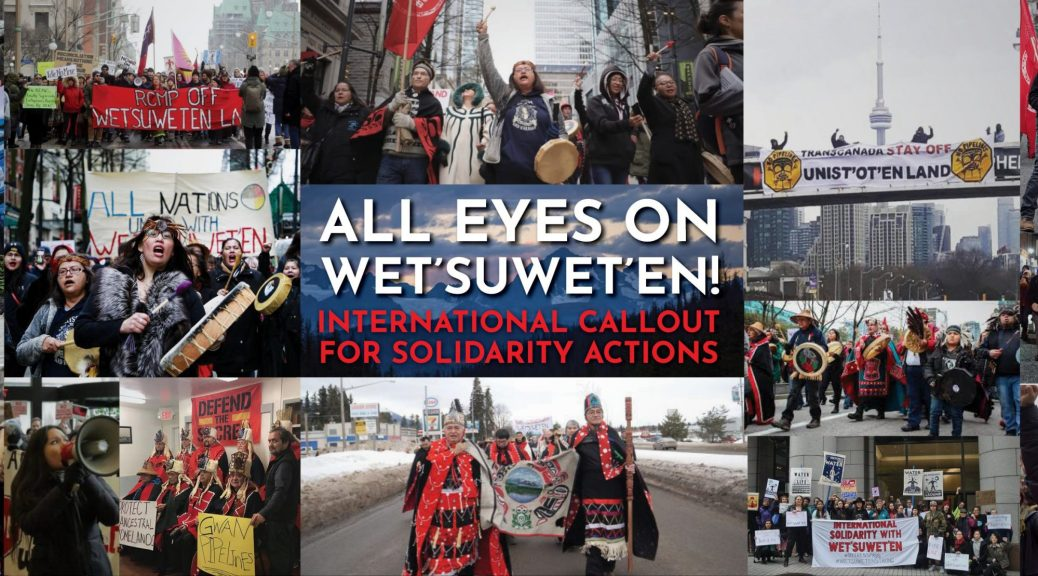 images of protests reads all eyes on wet'suwet'en - international callout for solidarity actions