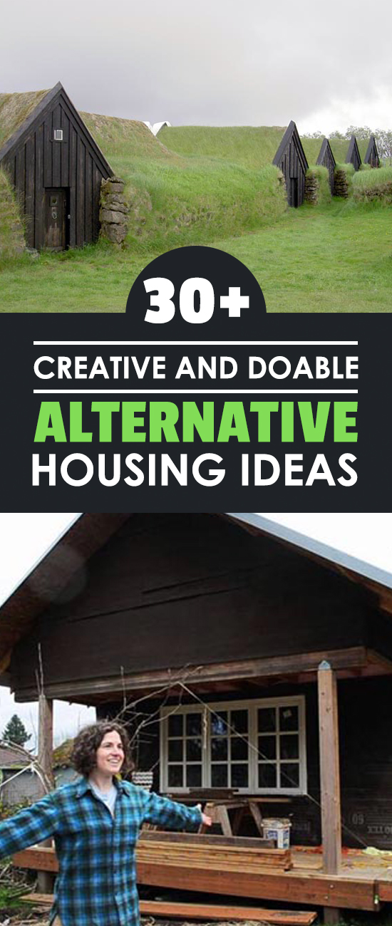 30 Creative And Doable Alternative Housing Ideas