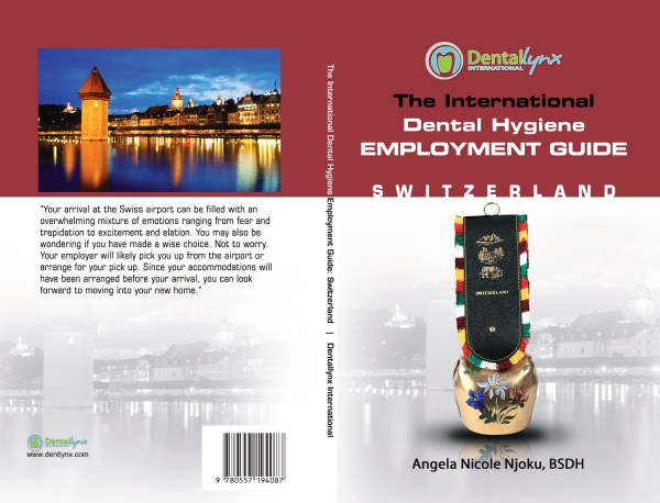 The International Dental Hygiene Employment Guide: Switzerland cover