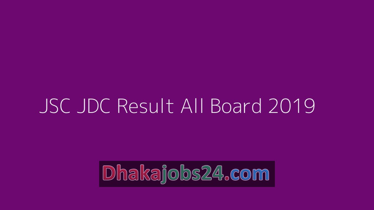 JSC JDC Result All Board 2019