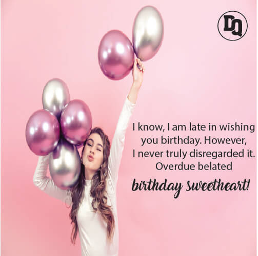 Belated Happy Birthday Messages for Friends