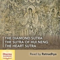 THE DIAMOND SUTRA THE HEART SUTRA THE SUTRA OF HUI NENG
