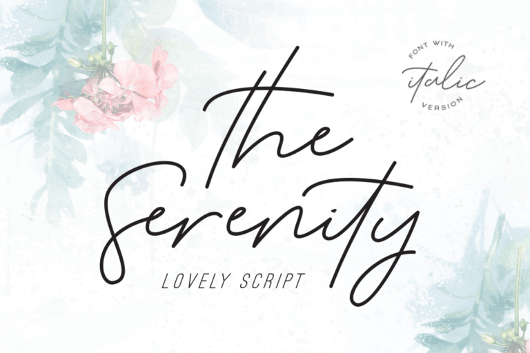 The Serenity - Lovely Script