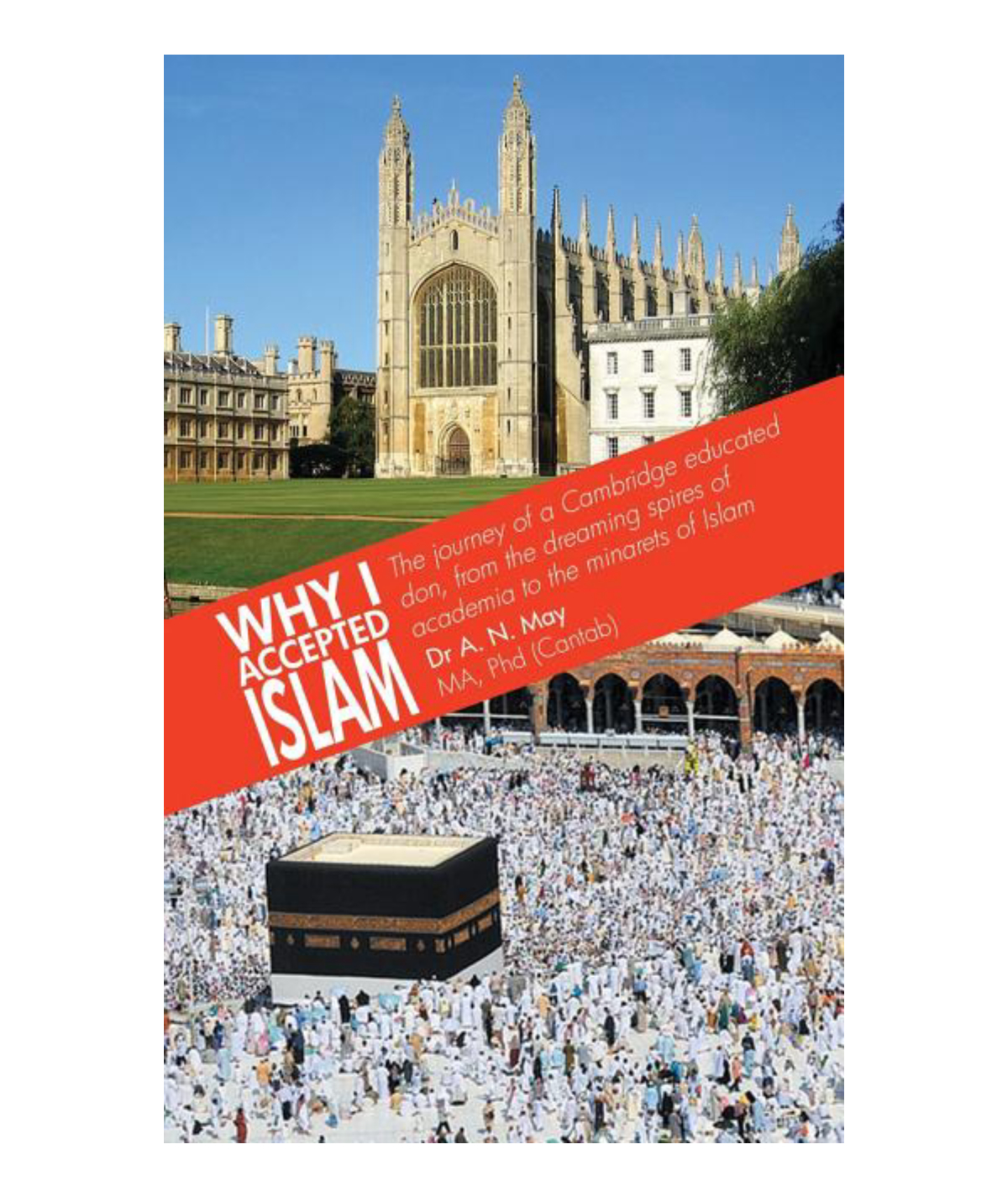 Why I Accepted Islam: May, Alfred Neville