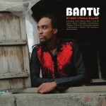 Cover: Bantu - No Man Stands Alone