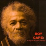 A life on the bandstand: Roy Cape