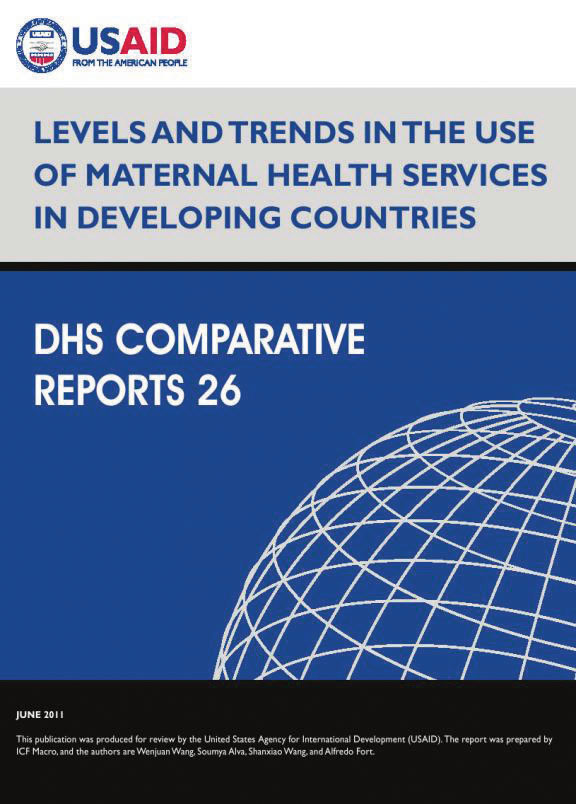 The DHS Program  Levels and Trends in the Use of Maternal