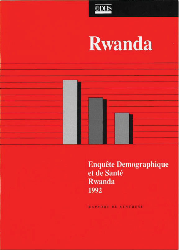 The DHS Program  Rwanda DHS 1992  Summary Report