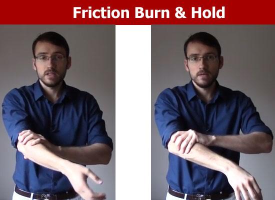 friction burn hold