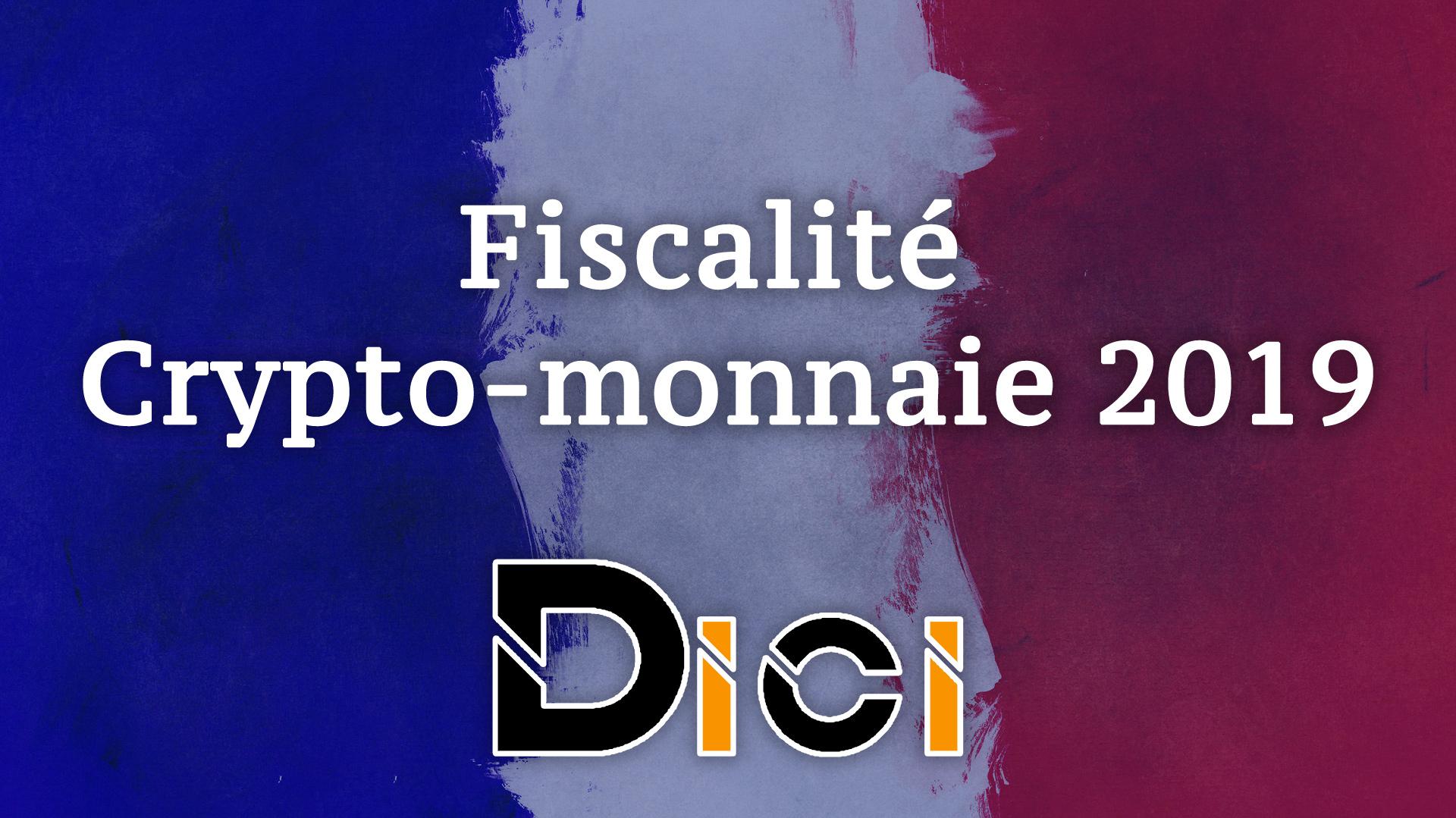 Fiscalité crypto 2019<span class=
