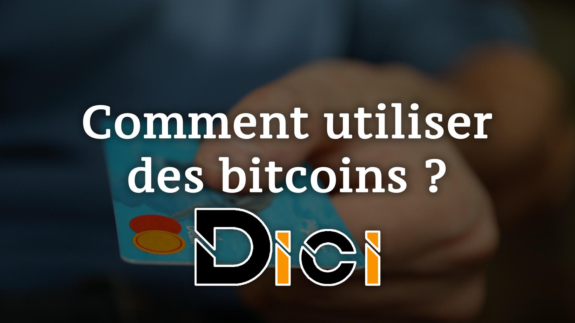 Comment utiliser des bitcoins ?<span class=