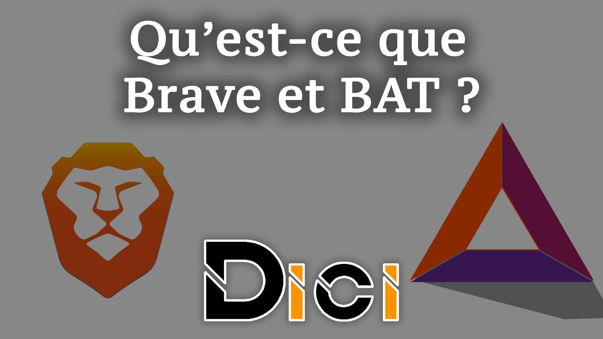 BAT et Brave Browser qu'est-ce que c'est ?